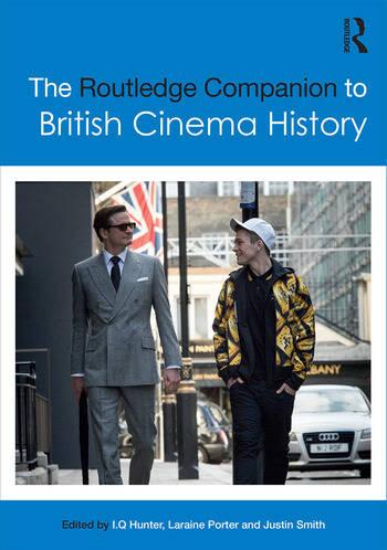 The Routledge Companion to British Cinema History book cover