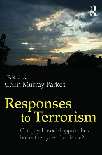 Responses to Terrorism Can psychosocial approaches break the cycle of violence? book cover