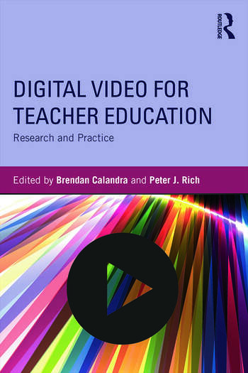 Digital Video for Teacher Education Research and Practice book cover