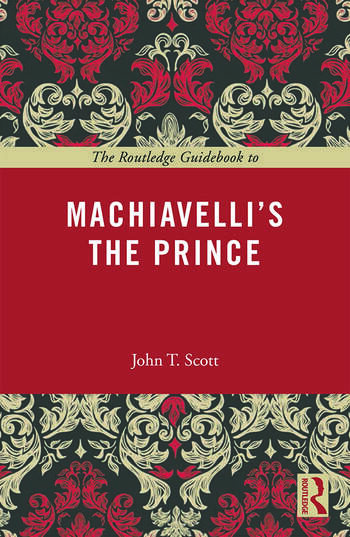 The Routledge Guidebook to Machiavelli's The Prince book cover