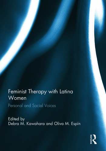 Feminist Therapy with Latina Women Personal and Social Voices book cover