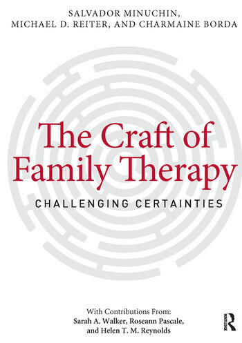 The Craft of Family Therapy Challenging Certainties book cover