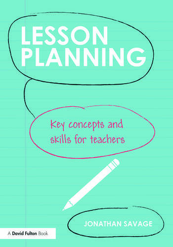 Lesson Planning Key concepts and skills for teachers book cover