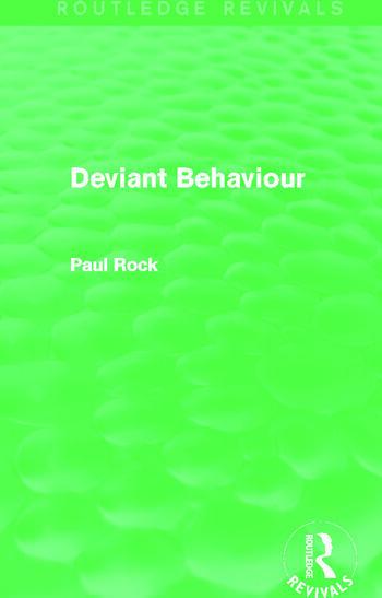 Deviant Behaviour (Routledge Revivals) book cover