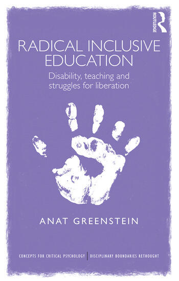 Radical Inclusive Education Disability, teaching and struggles for liberation book cover