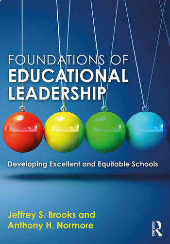 Foundations of Educational Leadership Developing Excellent and Equitable Schools book cover