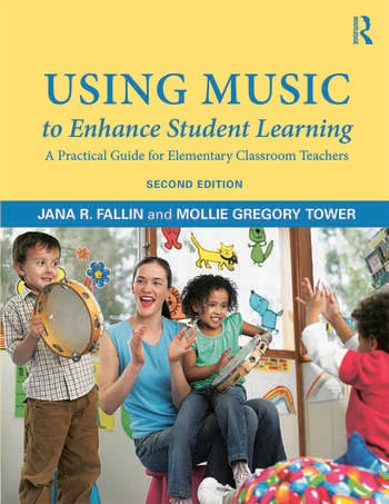 Using Music to Enhance Student Learning A Practical Guide for Elementary Classroom Teachers book cover
