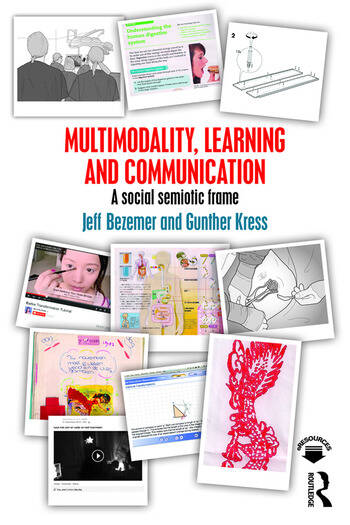 Multimodality, Learning and Communication A social semiotic frame book cover