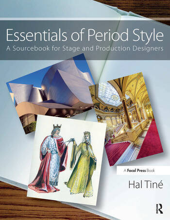 Essentials of Period Style A Sourcebook for Stage and Production Designers book cover