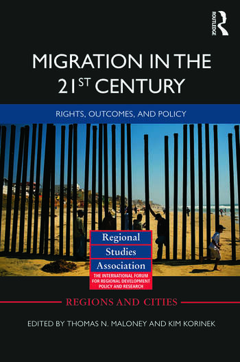 Migration in the 21st Century Rights, Outcomes, and Policy book cover