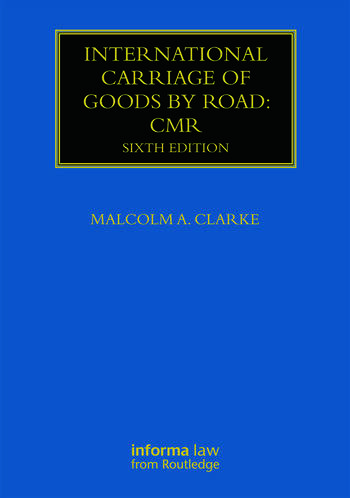 International Carriage of Goods by Road: CMR book cover