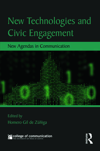 New Technologies and Civic Engagement New Agendas in Communication book cover