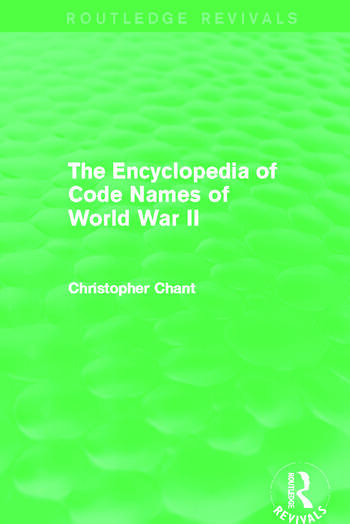The Encyclopedia of Codenames of World War II (Routledge Revivals) book cover