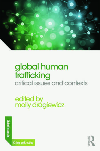 Global Human Trafficking Critical Issues and Contexts book cover
