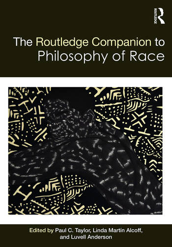 The Routledge Companion to the Philosophy of Race book cover