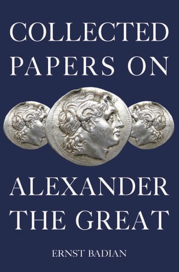 Collected Papers on Alexander the Great book cover