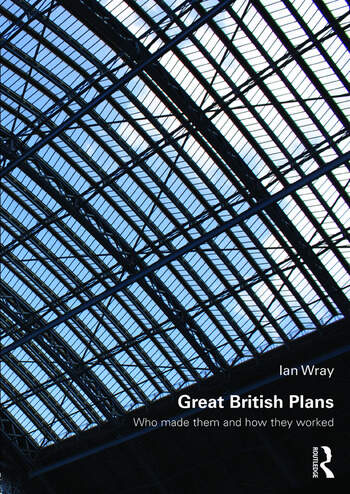 Great British Plans Who made them and how they worked book cover