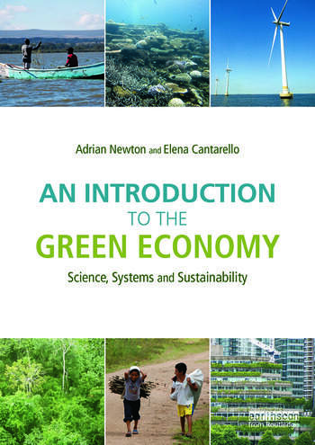 An Introduction to the Green Economy Science, Systems and Sustainability book cover