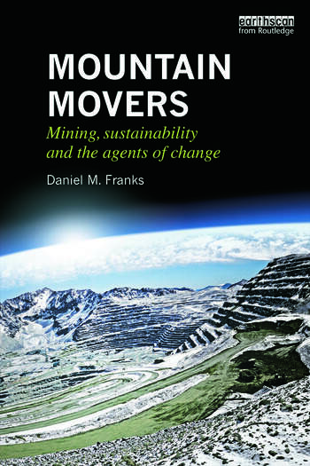 Mountain Movers Mining, Sustainability and the Agents of Change book cover