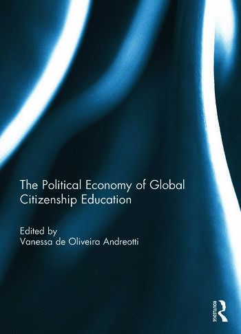 The Political Economy of Global Citizenship Education book cover