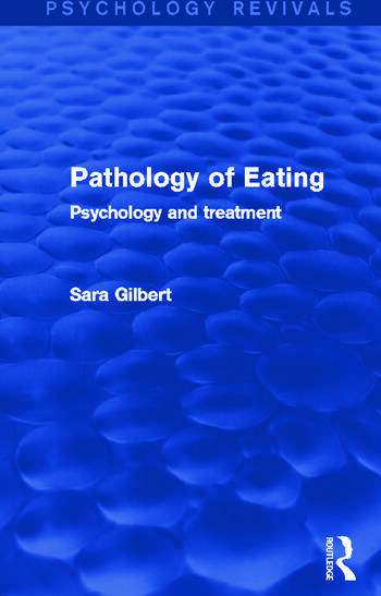 Pathology of Eating Psychology and Treatment book cover