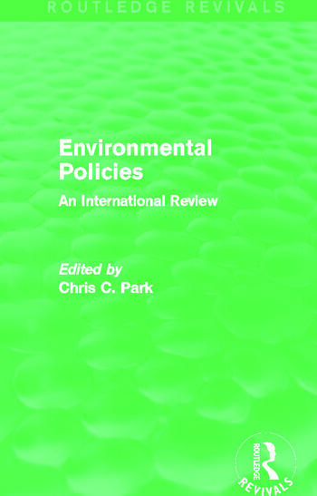Environmental Policies (Routledge Revivals) An International Review book cover