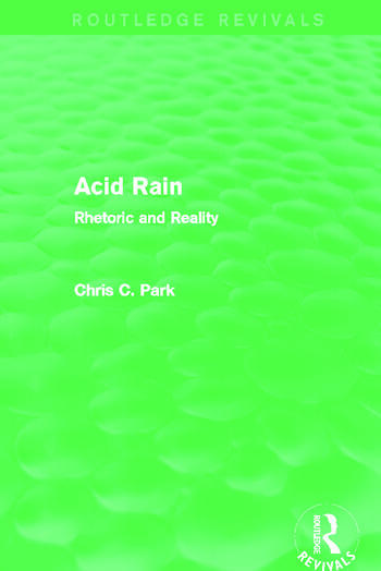 Acid Rain (Routledge Revivals) Rhetoric and Reality book cover