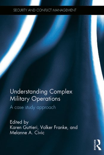Understanding Complex Military Operations A case study approach book cover