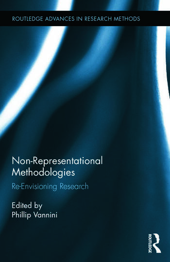 Non-Representational Methodologies Re-Envisioning Research book cover