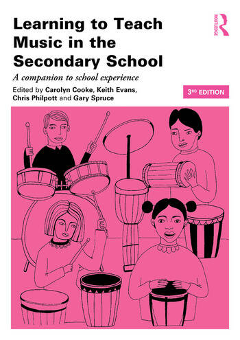 Learning to Teach Music in the Secondary School A companion to school experience book cover