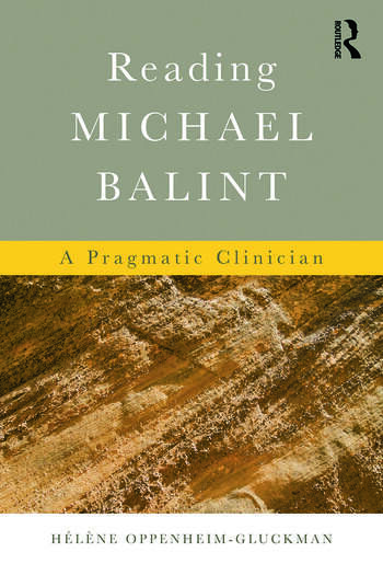 Reading Michael Balint A Pragmatic Clinician book cover