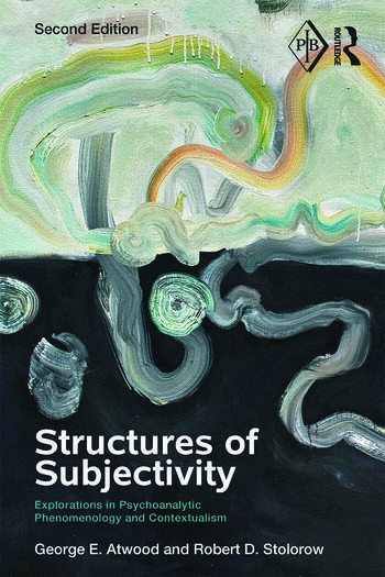 Structures of Subjectivity Explorations in Psychoanalytic Phenomenology and Contextualism book cover