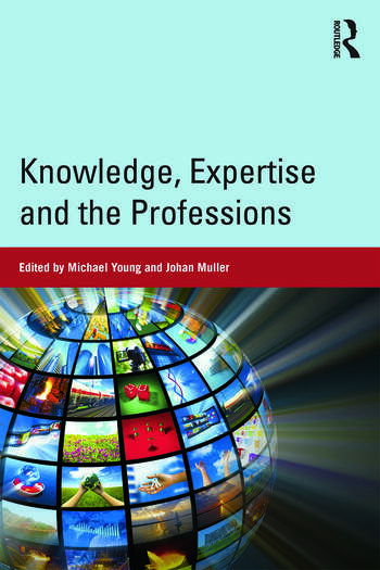 Knowledge, Expertise and the Professions book cover