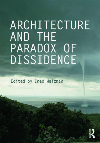 Architecture and the Paradox of Dissidence book cover