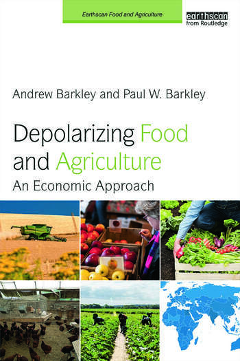 Depolarizing Food and Agriculture An Economic Approach book cover