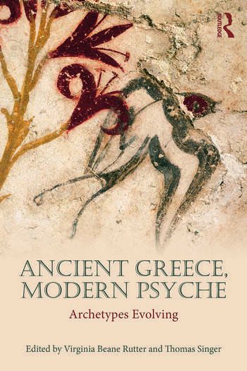 Ancient Greece, Modern Psyche Archetypes Evolving book cover