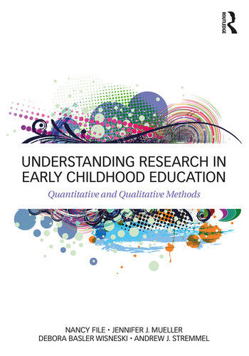 Understanding Research in Early Childhood Education Quantitative and Qualitative Methods book cover