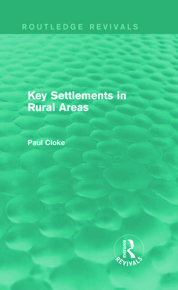 Key Settlements in Rural Areas (Routledge Revivals) book cover