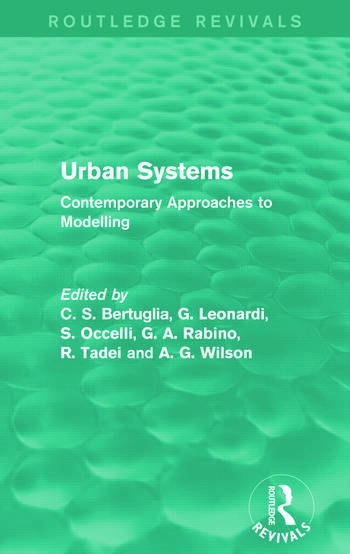 Urban Systems (Routledge Revivals) Contemporary Approaches to Modelling book cover