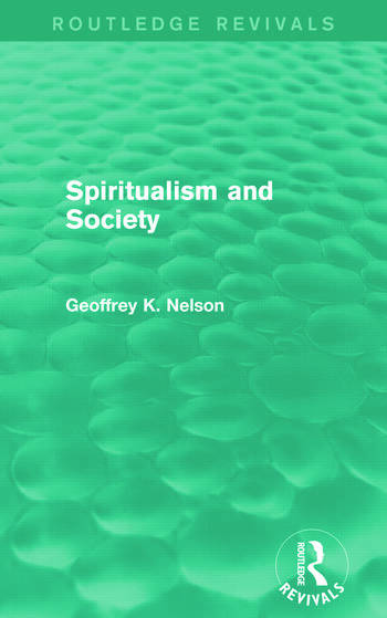 Spiritualism and Society (Routledge Revivals) book cover