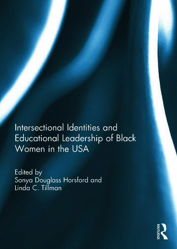 Intersectional Identities and Educational Leadership of Black Women in the USA book cover