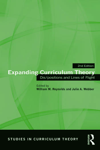 Expanding Curriculum Theory Dis/positions and Lines of Flight book cover