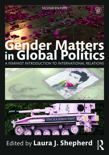 Gender Matters in Global Politics A Feminist Introduction to International Relations book cover