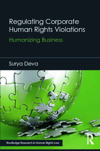 Regulating Corporate Human Rights Violations Humanizing Business book cover