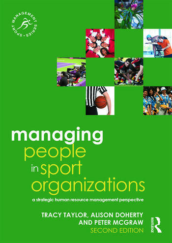 Managing People in Sport Organizations A Strategic Human Resource Management Perspective book cover