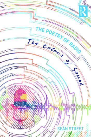 The Poetry of Radio The Colour of Sound book cover