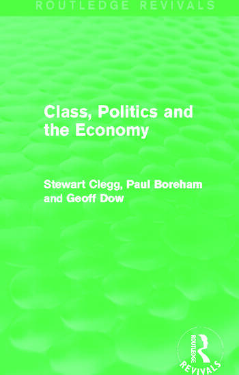 Class, Politics and the Economy (Routledge Revivals) book cover