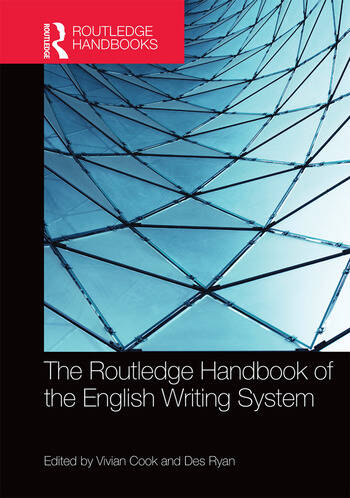 The Routledge Handbook of the English Writing System book cover