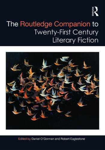 The Routledge Companion to Twenty-First Century Literary Fiction book cover