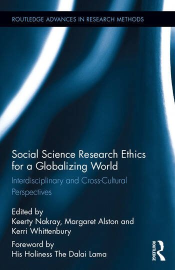 Social Science Research Ethics for a Globalizing World Interdisciplinary and Cross-Cultural Perspectives book cover